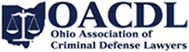 The Ohio Association of Criminal Defense Lawyers